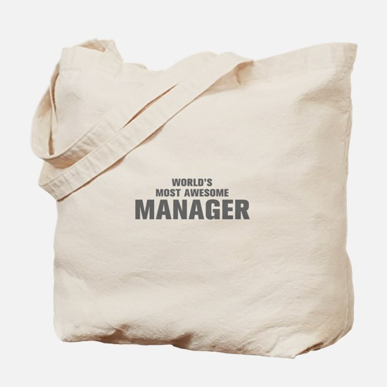 WORLDS MOST AWESOME Manager-Akz gray 500 Tote Bag