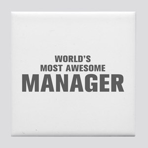 WORLDS MOST AWESOME Manager-Akz gray 500 Tile Coas