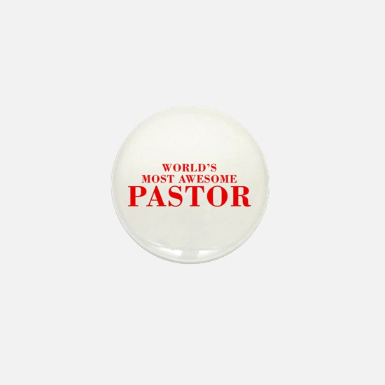WORLDS MOST AWESOME Pastor-Bod red 300 Mini Button