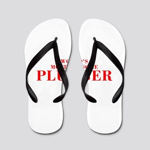 WORLDS MOST AWESOME Plumber-Bod red 300 Flip Flops