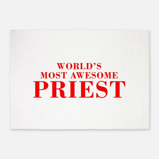 WORLDS MOST AWESOME Priest-Bod red 300 5'x7'Area R