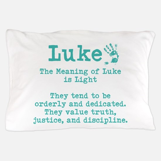 The Meaning of Luke Pillow Case