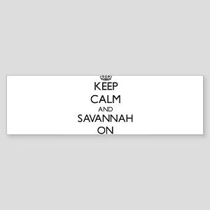 Keep Calm and Savannah ON Bumper Sticker