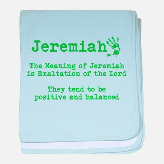 The meaning of Jeremiah baby blanket