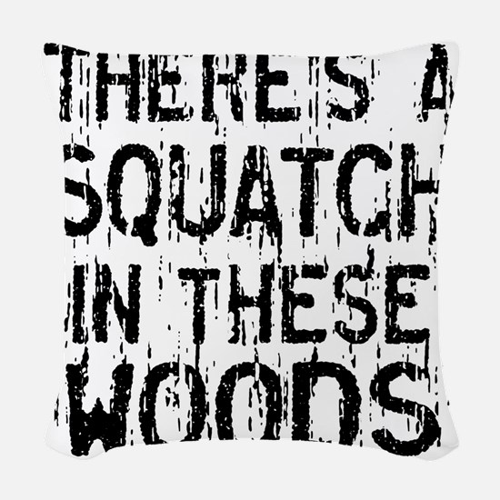 Squatch in these Woods Woven Throw Pillow