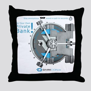 Darkcoin Be Your Own Private Bank Throw Pillow