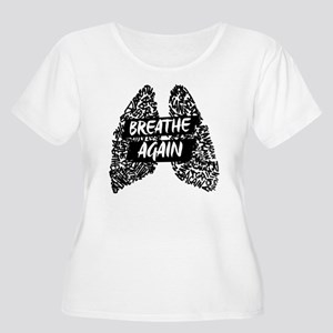 We Will Breathe Again Plus Size T-Shirt