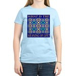 What Is The Meaning Of Life? Women's Light T-Shirt