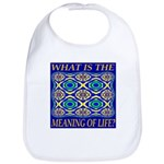 What Is The Meaning Of Life? Bib