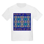 What Is The Meaning Of Life? Kids Light T-Shirt