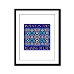 What Is The Meaning Of Life? Framed Panel Print