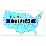 True Blue American LIBERAL Rectangle Sticker