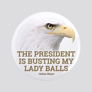 "VEEP: Lady Balls 3.5"" Button"
