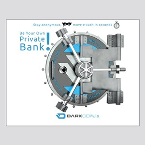 Darkcoin Be Your Own Private Bank Posters
