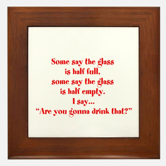 Are you going to drink that? Framed Tile