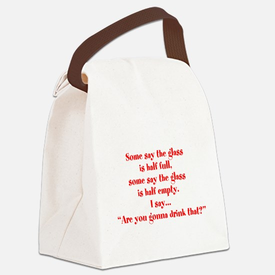 Are you going to drink that? Canvas Lunch Bag