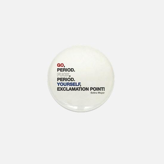 VEEP: Go Period! Mini Button
