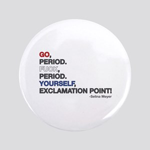 "VEEP: Go Period! 3.5"" Button"