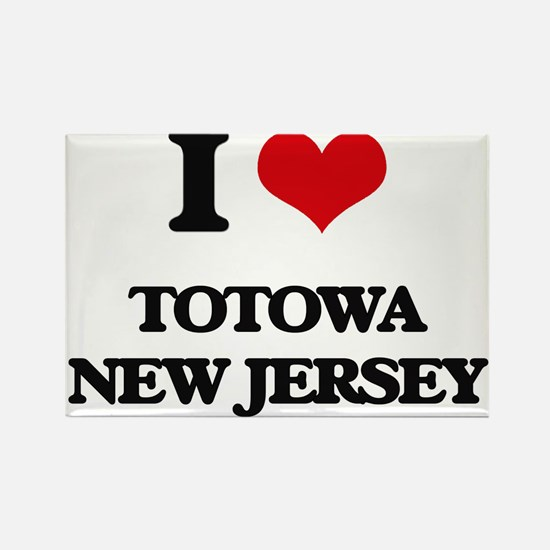 I love Totowa New Jersey Magnets