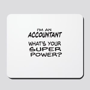 Accountant Super Power Mousepad
