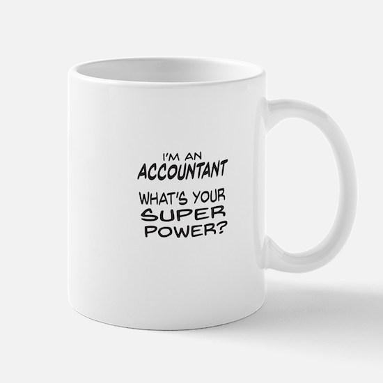Accountant Super Power Mugs