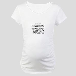 Accountant Super Power Maternity T-Shirt