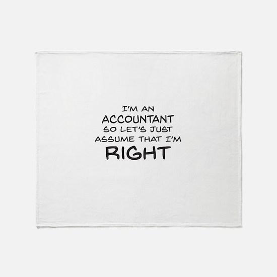 Im an accountant Assume Im Right Throw Blanket