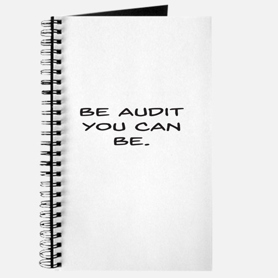 Be Audit You Can Be Journal