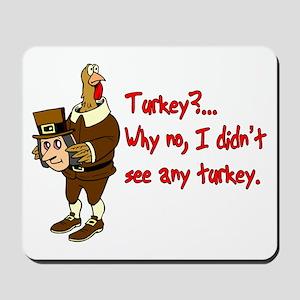 Turkey Disguise Mousepad