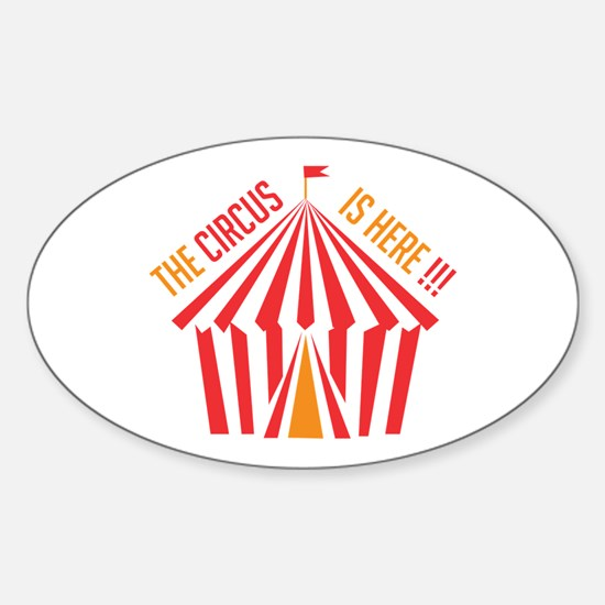 Circus is Here Decal