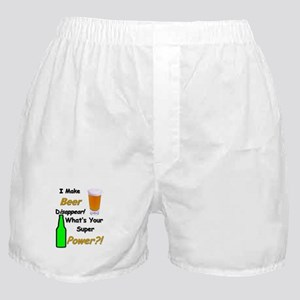 I Make Beer Disappear.. Boxer Shorts