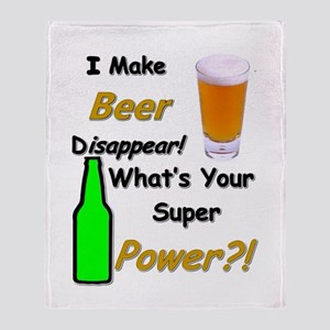 I Make Beer Disappear.. Throw Blanket