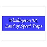 Washington DC Land of Speed Traps Small Poster
