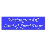 Washington DC Land of Speed Traps Sticker (Bumper)