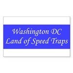 Washington DC Land of Speed Traps Sticker (Rectang
