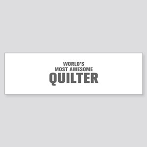 WORLDS MOST AWESOME Quilter-Akz gray 500 Bumper St