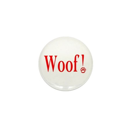 Woof! Mini Button (100 pack)