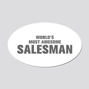 WORLDS MOST AWESOME Salesman-Akz gray 500 Wall Dec
