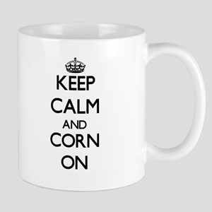 Keep calm and Corn ON Mugs