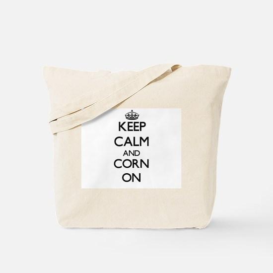 Keep calm and Corn ON Tote Bag