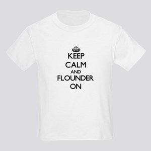Keep calm and Flounder ON T-Shirt