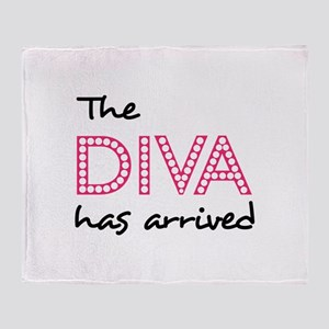 DIVA HAS ARRIVED Throw Blanket