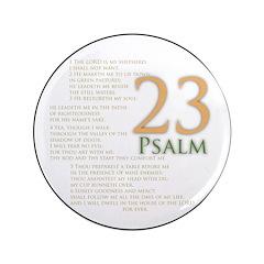 "Psalm 23 3.5"" Button"