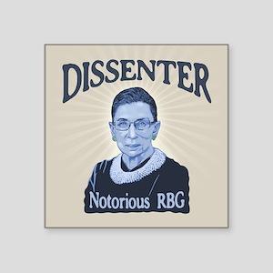 "Notorious Dissenter Square Sticker 3"" x 3"""