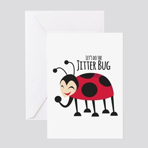 Do the Jitter Bug Greeting Cards