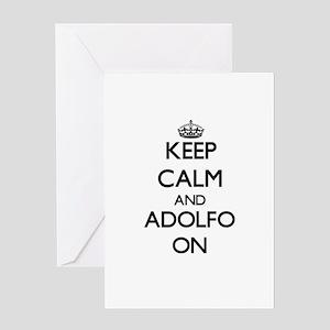 Keep Calm and Adolfo ON Greeting Cards