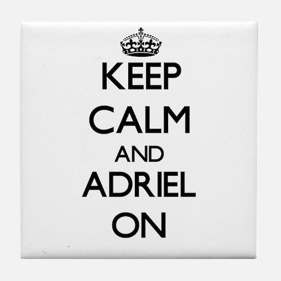 Keep Calm and Adriel ON Tile Coaster