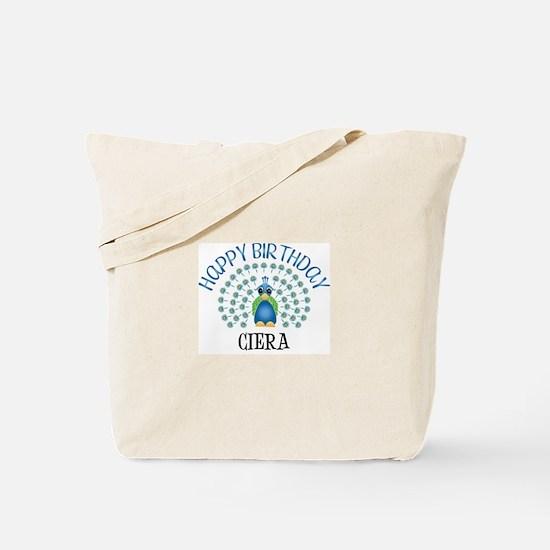 Happy Birthday CIERA (peacock Tote Bag