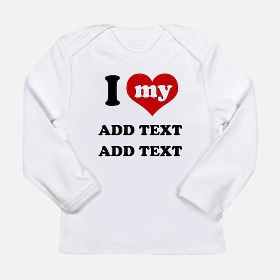 Cute I love Long Sleeve Infant T-Shirt