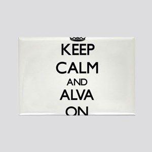Keep Calm and Alva ON Magnets